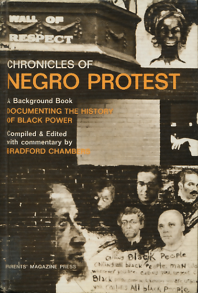Chronicles of Negro Protest