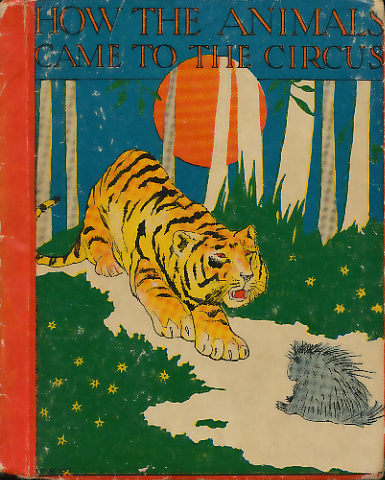 How the Animals Came to the Circus