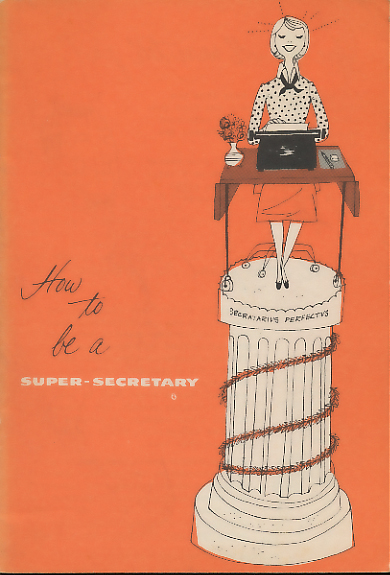 How to Be a Super-Secretary