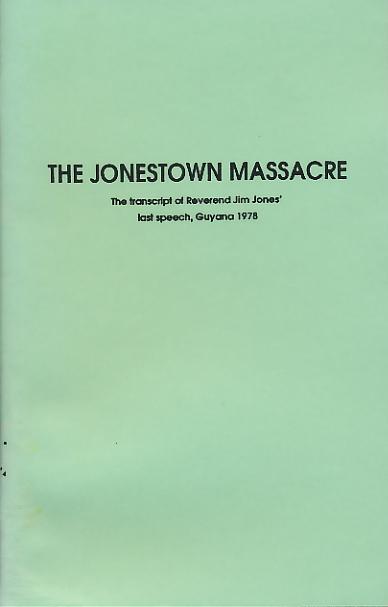 The Jonestown Massacre