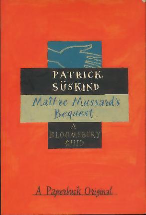 Maitre Mussard's Bequest