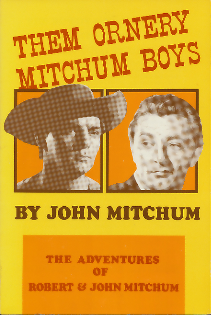 Them Ornery Mitchum Boys